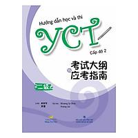 Hướng Dẫn Học Và Thi YCT Cấp Độ 2 (Kèm file MP3)
