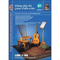 Phương Pháp Chơi Guitar Cổ Điển Cơ Bản - Tập 2