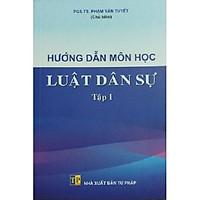 Sách hướng dẫn môn học luật dân sự tập 1