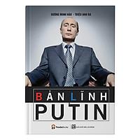 Bản Lĩnh Putin (Tái Bản)