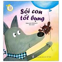 Storytime - Truyện Hay Nuôi Dưỡng Tâm Hồn - Sói Con Tốt Bụng