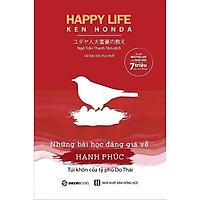 Sách - Happy Life - Những bài học đáng giá về hạnh phúc