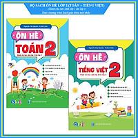 Bộ ÔN HÈ Lớp 2 (Toán + Tiếng Việt) - Dành cho học sinh lớp 2 lên lớp 3 - Theo chương trình SGK mới nhất