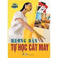 Sách - Hướng Dẫn Tự Học Cắt May - Quỳnh Hương 2021