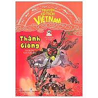 Truyện Cổ Tích Việt Nam - Thánh Gióng (Tái Bản 2020)