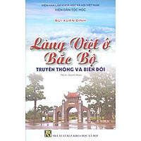 Làng Việt Ở Bắc Bộ - Truyền Thống Và Biến Đổi