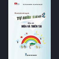 TN&XH 2 - Chủ đề: MÙA VÀ THIÊN TAI