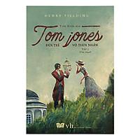 Tom Jones - Đứa Trẻ Vô Thừa Nhận Tập 1