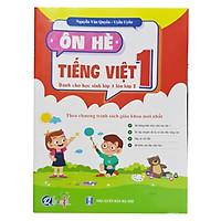 Ôn hè tiếng việt 1,dành cho học sinh lớp 1 lên lớp 2 ( theo chương trình sách giáo khoa mới nhất )