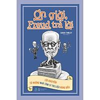 Sách - Ơn giời, Freud trả lời ( tặng kèm bookmark thiết kế )