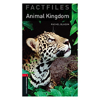 Oxford Bookworms Library (3 Ed.) 3: Animal Kingdoms Factfile Audio CD Pack