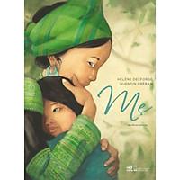Sách Mẹ của tác giả  Hélène Delforge Quentin Greban-bản đặc biệt tặng kèm bookmark AHA