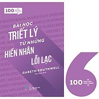 100 Trích Dẫn Thần Thánh -Bài Học Triết Lý Từ Những Hiền Nhân Lỗi Lạc (Tặng Kèm Bookmark)