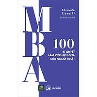 MBA - 100 Bí Quyết Làm Việc Hiệu Quả Của Người Nhật