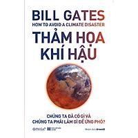 Thảm Họa Khí Hậu- Bill Gates