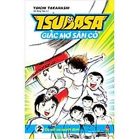 Tsubasa - Giấc Mơ Sân Cỏ - Tập 2: Cú Sút Xa Quyết Định