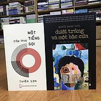 Combo Dưới Trăng Và Một Bậc Cửa (Nguyễn Quang Thiều) + Một Tiếng Gọi (Thiên Sơn) (tuyển tập thơ có chữ ký tặng của hai tác giả)