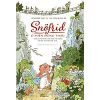Cuốn sách lỳ kỳ không thể bỏ qua: Snofrid ở miền đông thảo