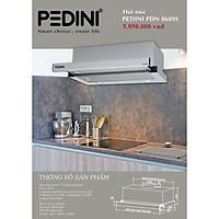 Hút mùi âm tủ PEDINI PDN 868SS - hàng chính hãng