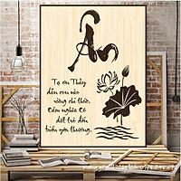 Tranh thư pháp bằng gỗ chữ Ân , chữ Ơn Thầy.