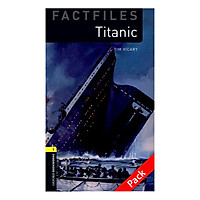 Oxford Bookworms Library (3 Ed.) 1: Titanic Factfile Audio CD Pack