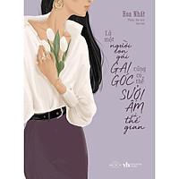 Sách - Là một người con gái gai góc cũng có thể sưởi ấm cả thế gian ( tặng kèm bookmark thiết kế )