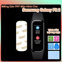 Miếng Dán PPF Màn Hình Dành Cho Samsung Galaxy Fit2- Hàng Chính Hãng