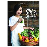 Chào Juice (Tái Bản 2019)