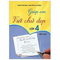 Giúp Em Viết Chữ Đẹp 4 - Tập 2