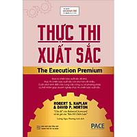 Thực Thi Xuất Sắc (The Execution Premium)