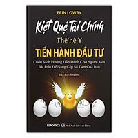 Kiệt Quệ Tài Chính Thế Hệ Y - Tiến Hành Đầu Tư (Cuốn Sách Hướng Dẫn Dành Cho Người Mới Bắt Đầu Để Nâng Cấp Số Tiền Của Bạn)