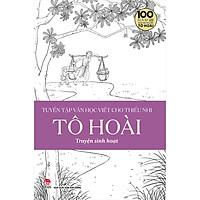 Tuyển Tập Văn Học Viết Cho Thiếu Nhi - Tô Hoài - 2: Truyện Sinh Hoạt