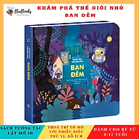 Sách - Khám phá thế giới nhỏ Ban Đêm - Sách 2D tương tác lật mở cho trẻ (0 - 12 tuổi)-NXB Lao Động