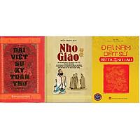 Combo 3 cuốn Đại việt sử ký toàn thư + Nho Giáo + Đại Nam dật sử