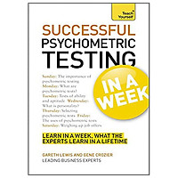 Successful Psychometric Testing in a Week: Teach Yourself : Using Psychometric Tests in Seven Simple Steps