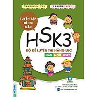 [TOP 10 SÁCH LUYỆN THI HSK TỐT NHẤT ] Bộ đề luyện thi năng lực Hán Ngữ  HSK 3 - Tuyển tập đề thi mẫu & giải thích đáp án - HSK3 - Bộ 5 đề - Mcbooks - Tủ Sách HN