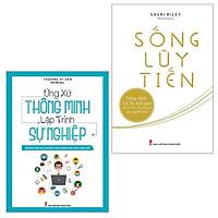 Sách: Combo 2 cuốn: Ứng Xử Thông Minh Lập Trình Sự Nghiệp + Sống Lũy Tiến