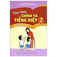 Thực Hành Chính Tả Tiếng Việt 2 - Tập 2