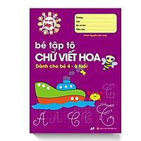 Sách - Bé Tập Tô Chữ Viết Hoa 4 - 6 Tuổi