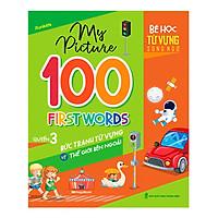 My Picture - 100 First Words - Bức Tranh Từ Vựng Về Thế Giới Bên Ngoài