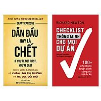 Combo Sách Giúp Bạn Trở Thành Nhà Kinh Tế Tài Ba: Dẫn Đầu Hay Là Chết + Checklist Thông Minh Cho Mọi Dự Án ( Tặng Kèm Bookmark Green Life)