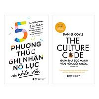 Combo The Culture Code: Khám Phá Sức Mạnh Văn Hóa Đội Nhóm + 5 Phương Thức Ghi Nhận Nỗ Lực Của Nhân Viên