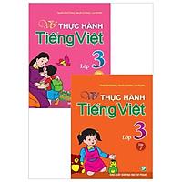 Combo Vở Bài Tập Thực Hành Tiếng Việt Lớp 3 (Bộ 2 Tập)