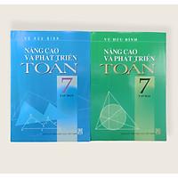 Combo Nâng Cao Và Phát Triển Toán Lớp 7 Tập 1+2