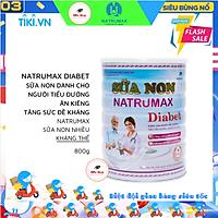 SỮA NON NATRUMAX DIABET 800 Gram dành cho người ăn kiêng - tiểu đường