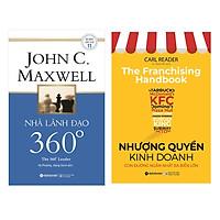 Combo Sách Kinh Doanh: Nhà Lãnh Đạo 360° + Nhượng Quyền Kinh Doanh - Con Đường Ngắn Nhất Ra Biển Lớn