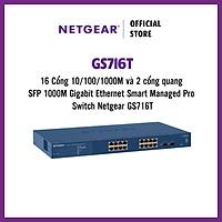 Thiết Bị Chuyển Mạch Gắn Rack 16 Cổng 10/100/1000M và 2 cổng quang SFP 1000M Gigabit Ethernet Smart Managed Pro Switch Netgear GS716T- Hàng Chính Hãng