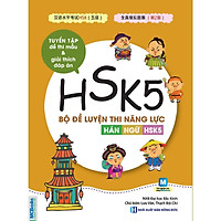 Bộ Đề Luyện Thi Năng Lực Hán Ngữ HSK 5 - Tuyển Tập Đề Thi Mẫu(Tặng kèm Booksmark)
