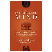 Sách - Tư Duy Doanh Nhân - The Entrepreneur Mind