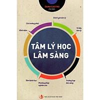 Tâm Lý Học Lâm Sàng (Tái Bản)
